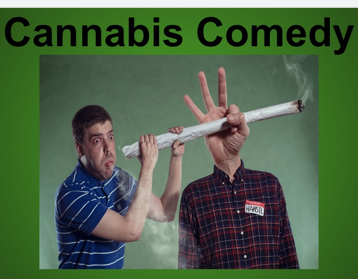 Cannabis Comedy