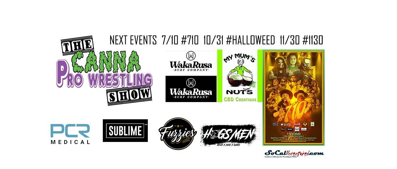 The Canna Pro Wrestling Show (Kushstock Las Vegas)