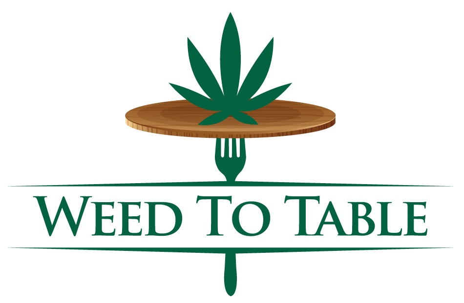 Weed To Table: Home Edition