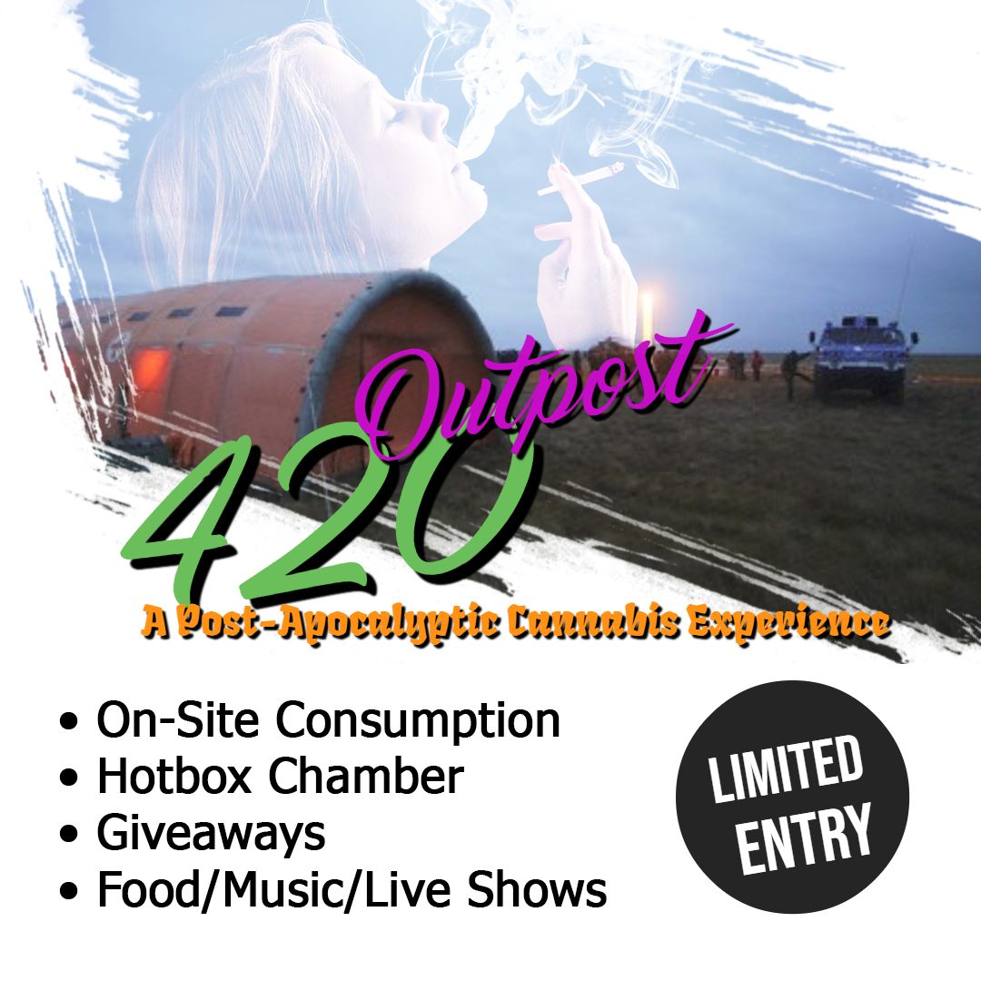Outpost 420: A Post Apocalyptic Cannabis Experience