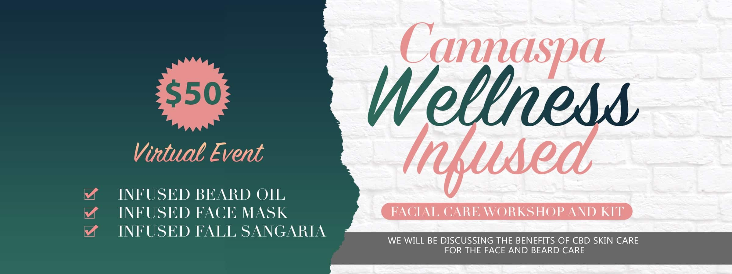 Cannaspa Wellness Infused Facial Care workshop and kit