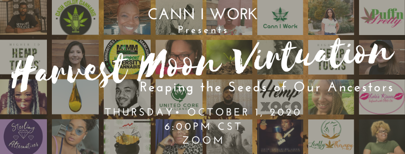 Harvest Moon Virtuation: Reaping the Seeds of Our Ancestors from Cann I Work