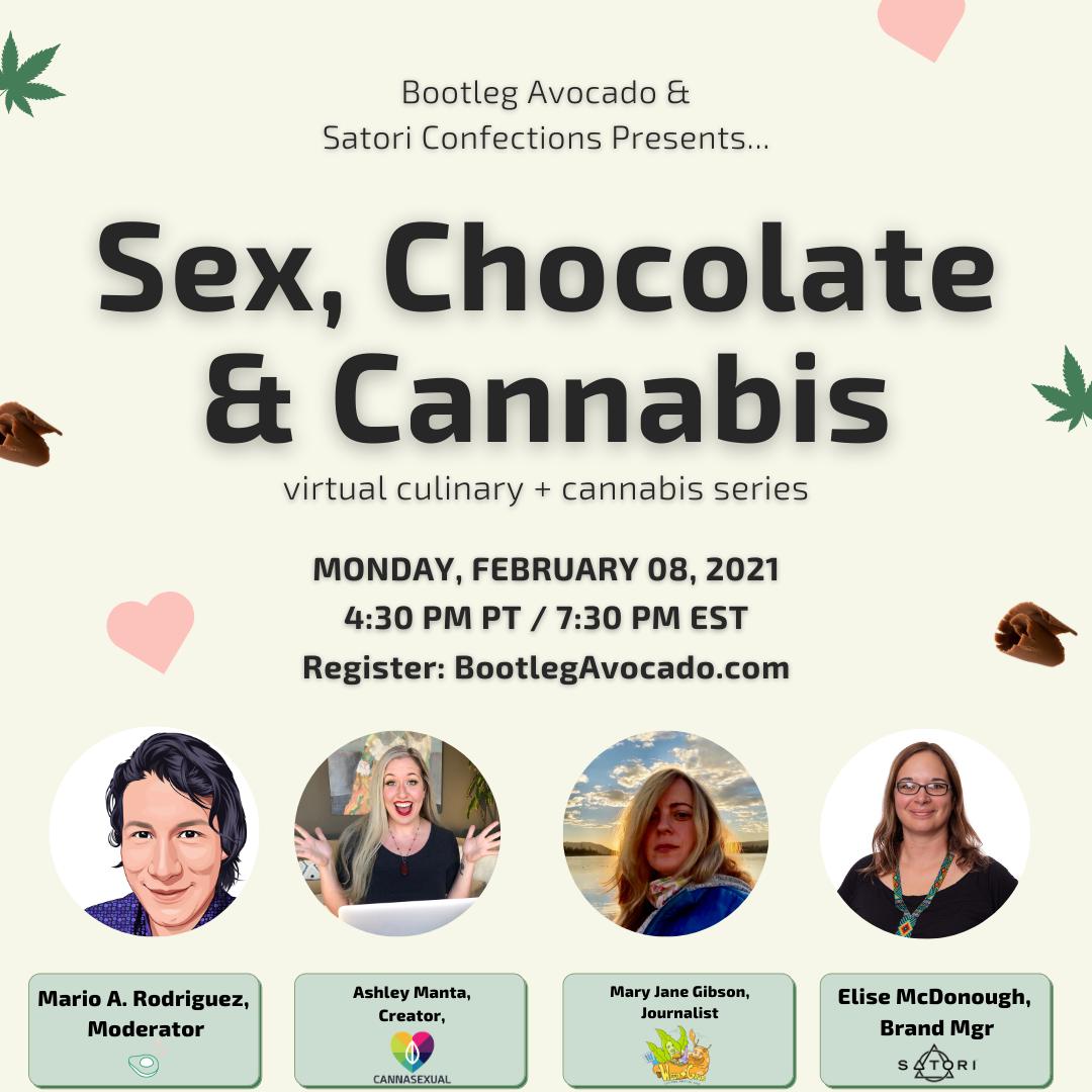 Bootleg Avocado Presents...Sex, Chocolate, & Cannabis