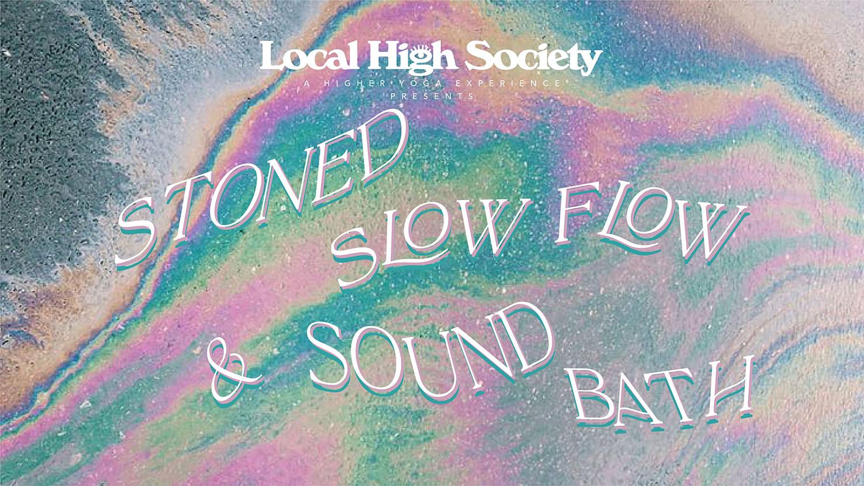 Stoned Slow Flow + Sound Bath