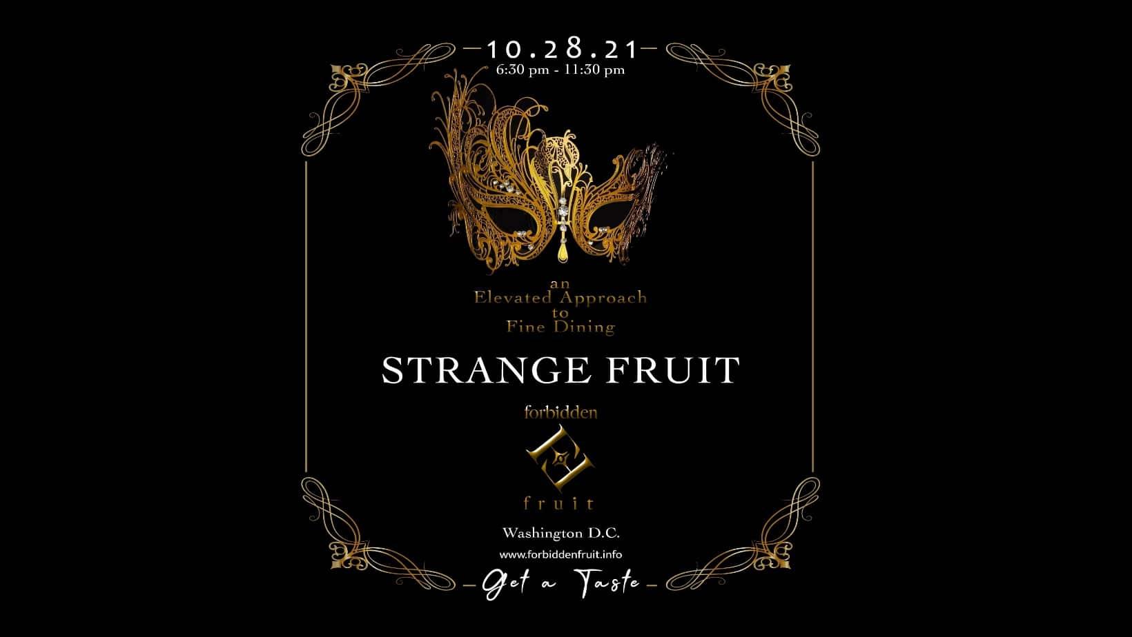 Forbidden Fruit Productions Presents: Strange Fruit