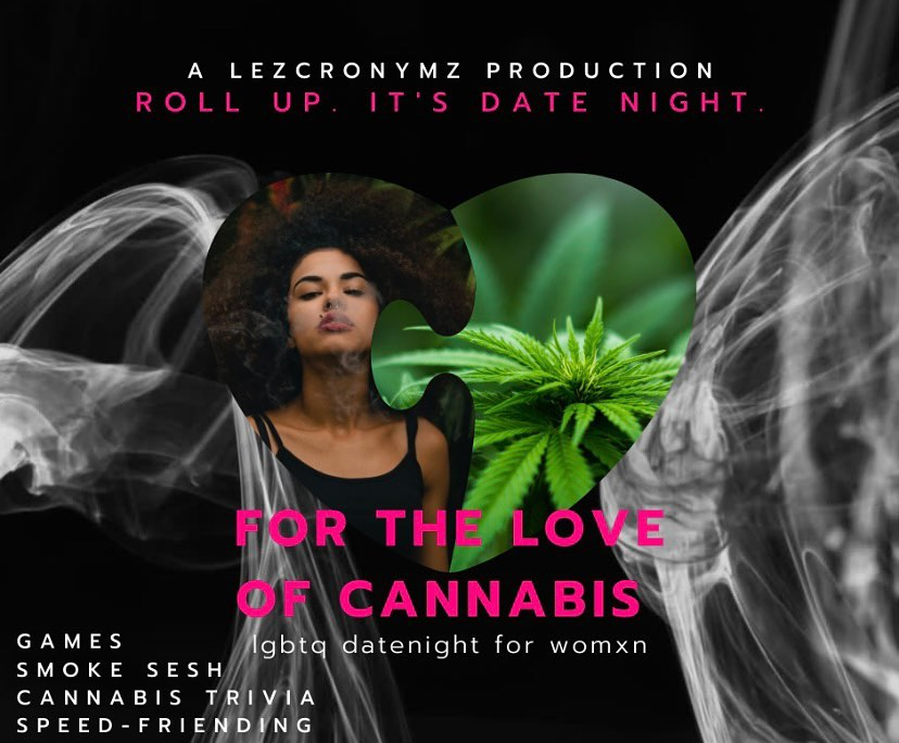 For the Love of Cannabis-LGBTQ Event for Womxn