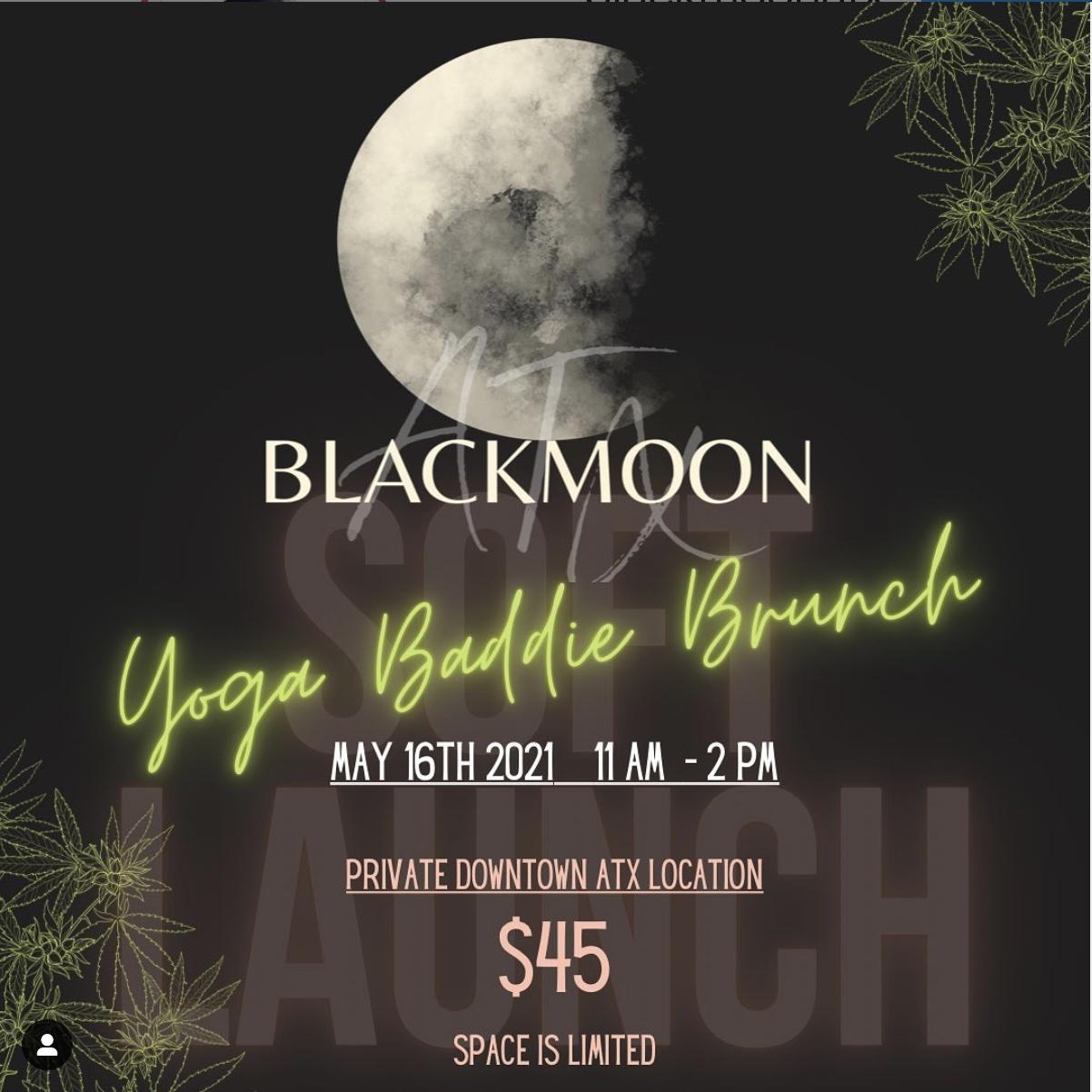 Black Moon ATX Yoga Baddie Brunch
