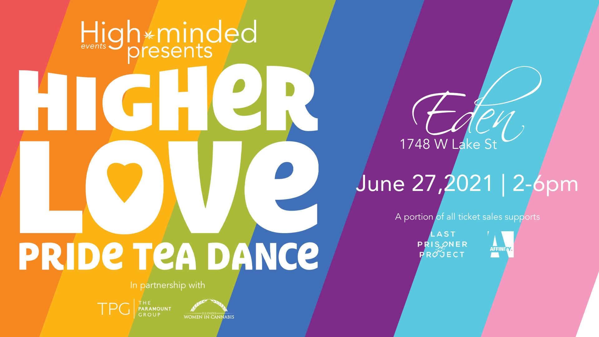 Higher Love - Pride Tea Dance