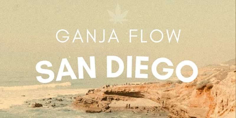Ganja Flow San Diego