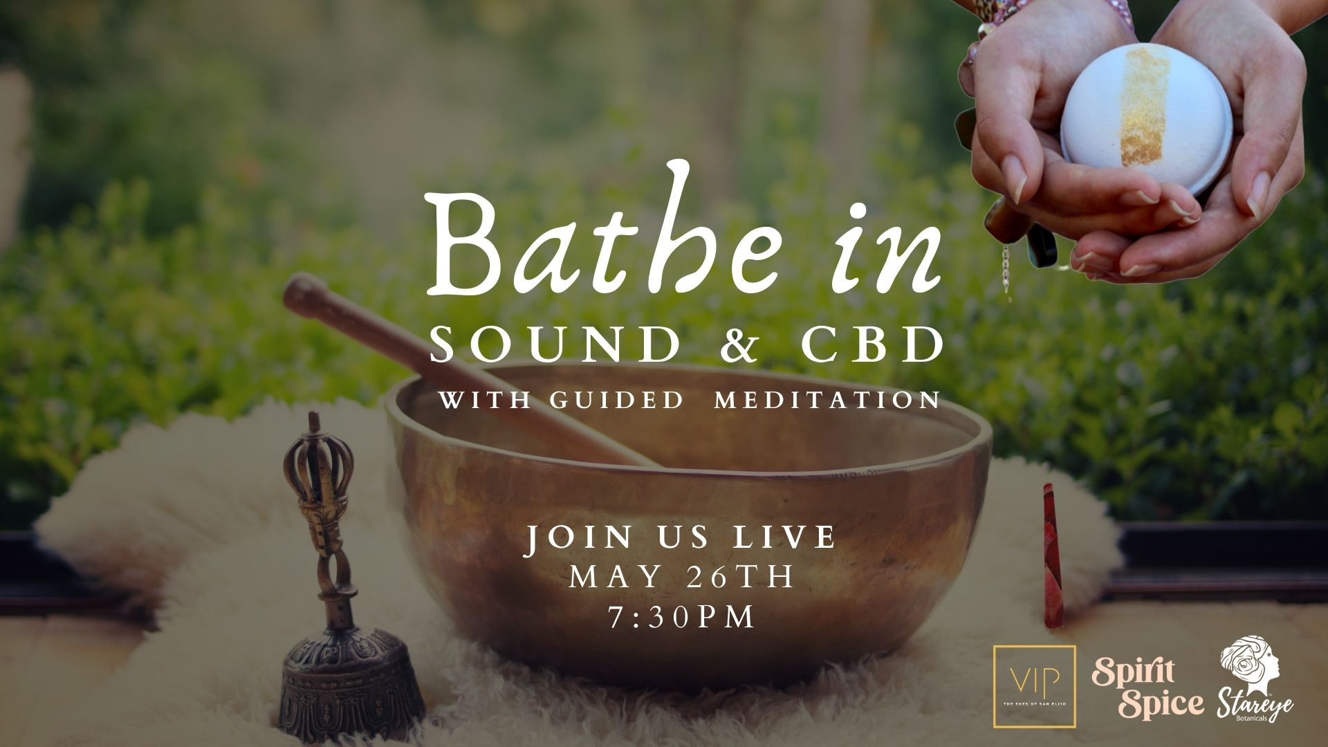 Bathe in Sound & CBD
