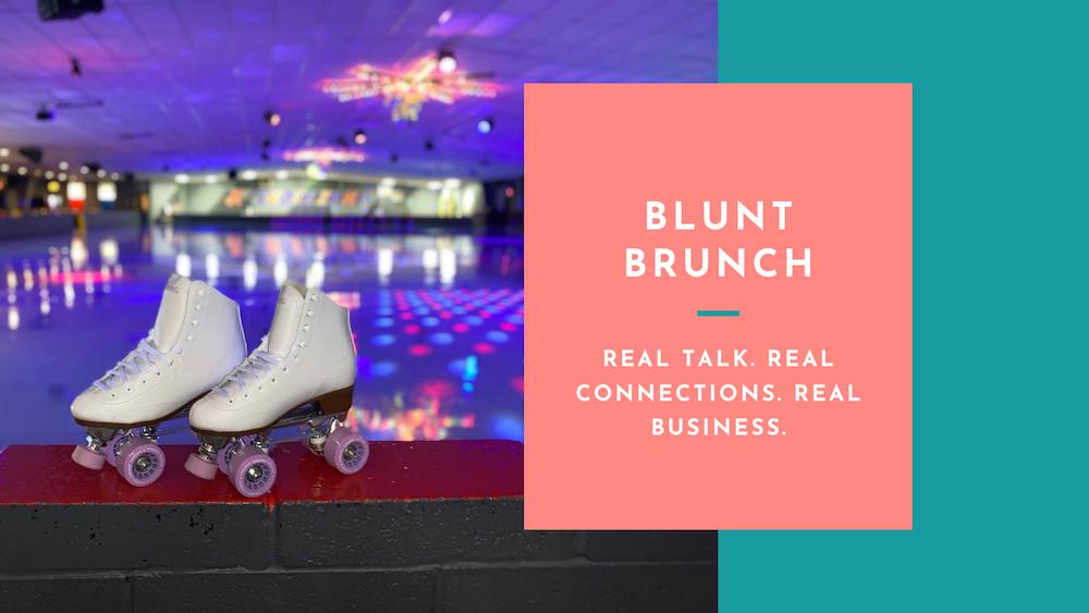 July Blunt Brunch | Meet us at the rink!