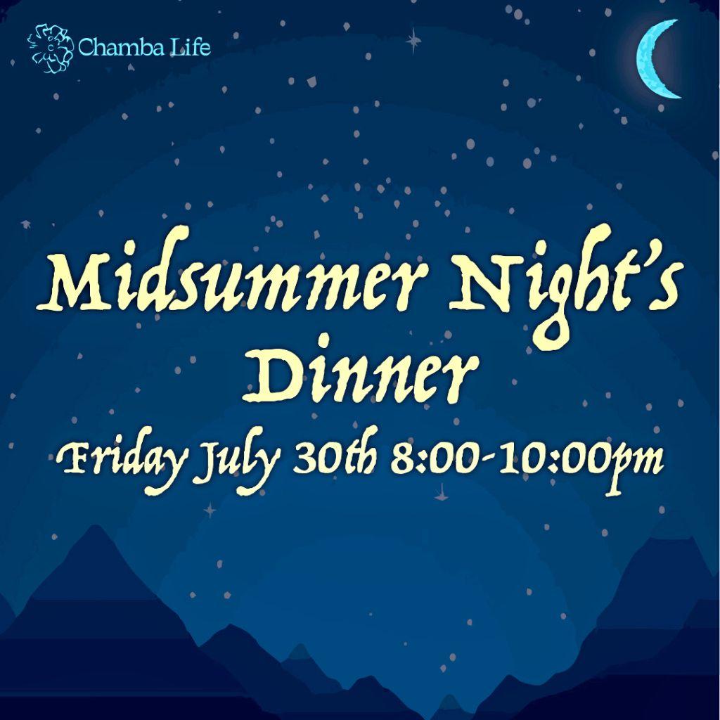 Mid-Summer Night's Dinner Party