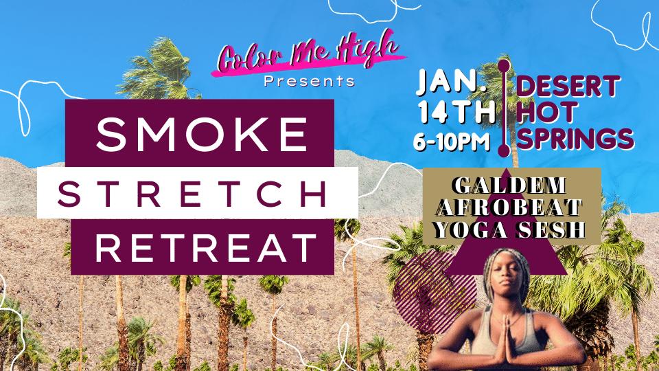 Smoke Stretch Retreat