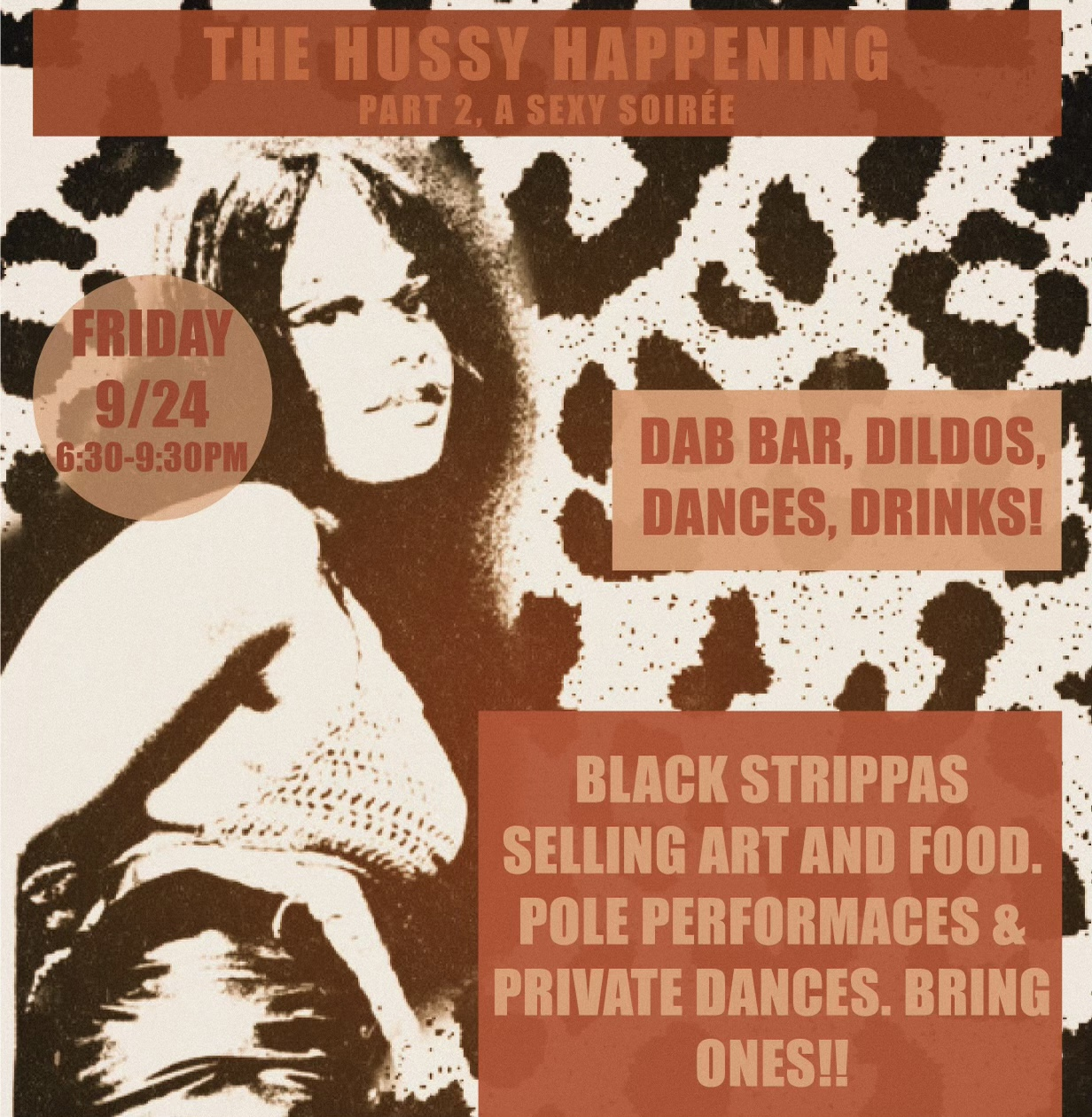 The Hussy Happening; A Sexy Soirée