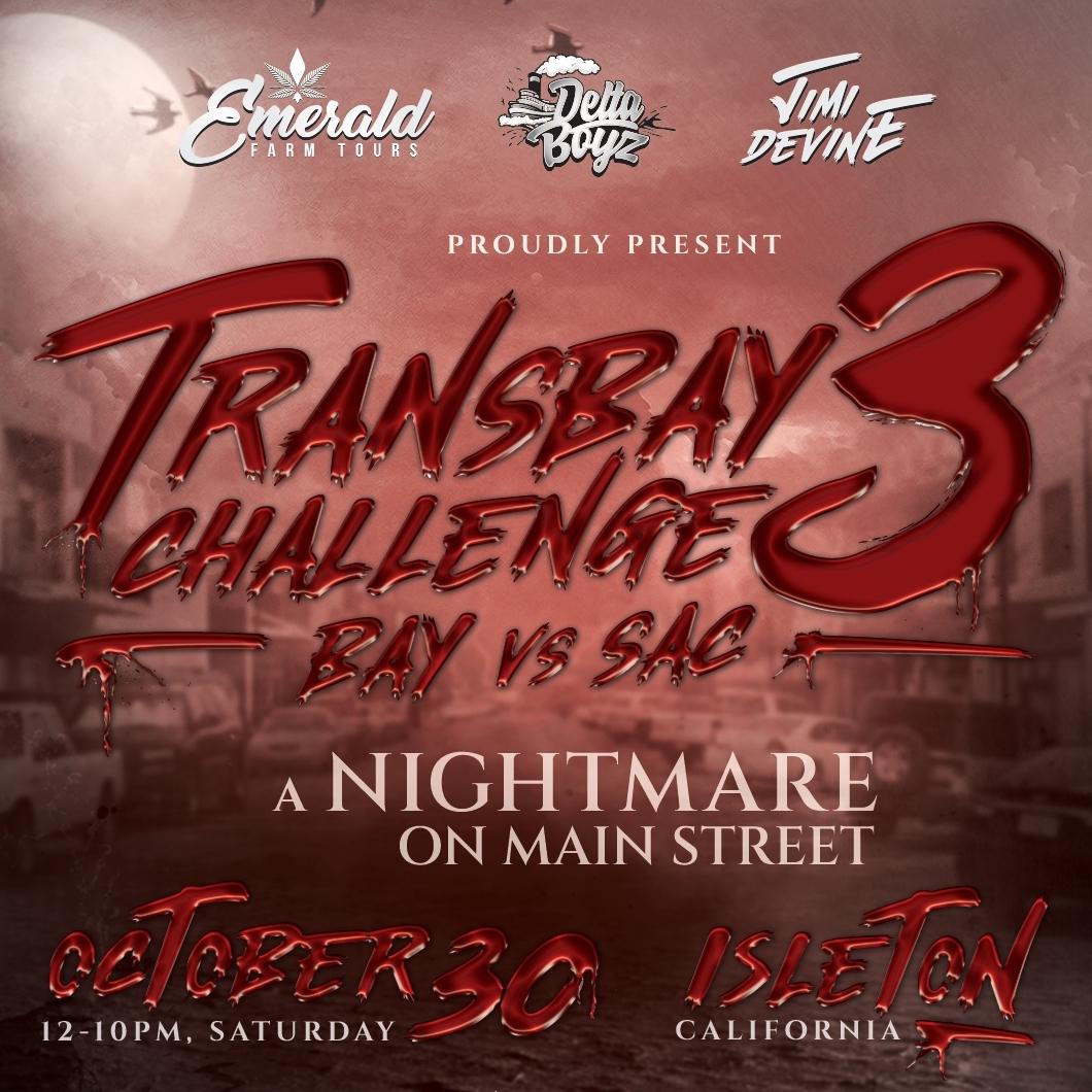 Transbay Challenge 3: Nightmare on Main Street   Sac vs. Bay