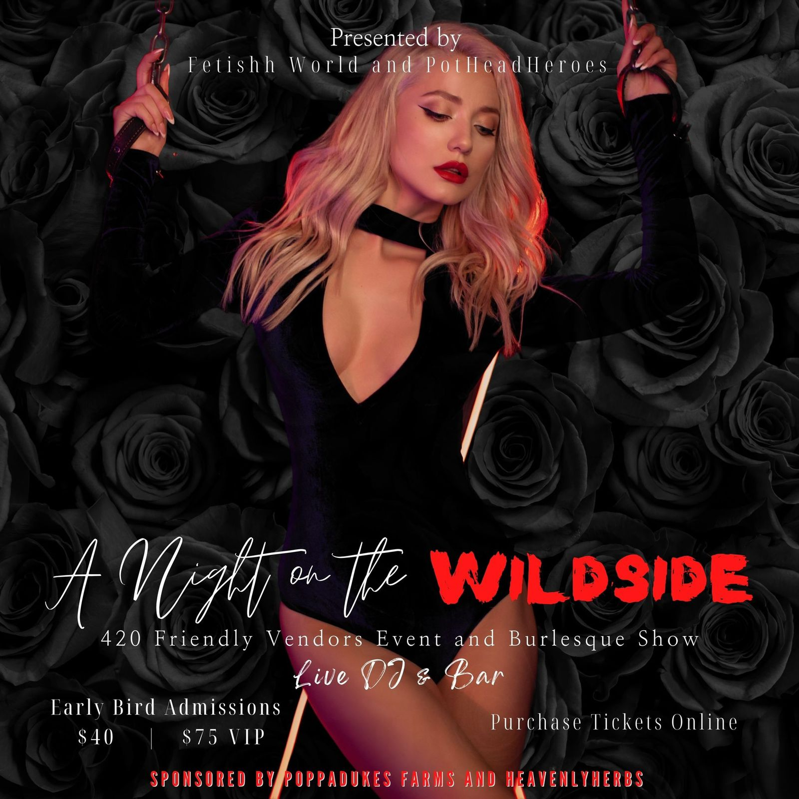 A Night on the Wild Side is a 420-Friendly Burlesque Event.